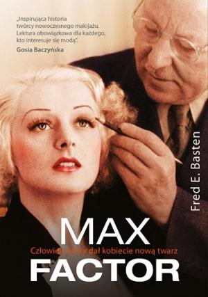 Max Factor - Człowiek który dał kobiecie nową twarz
